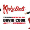 "American Idol winner David Cook returns home to the Factory as ""Charlie Price"" in ""Kinky Boots"" beginning Tuesday, July 17, 2018 for a limited run!"